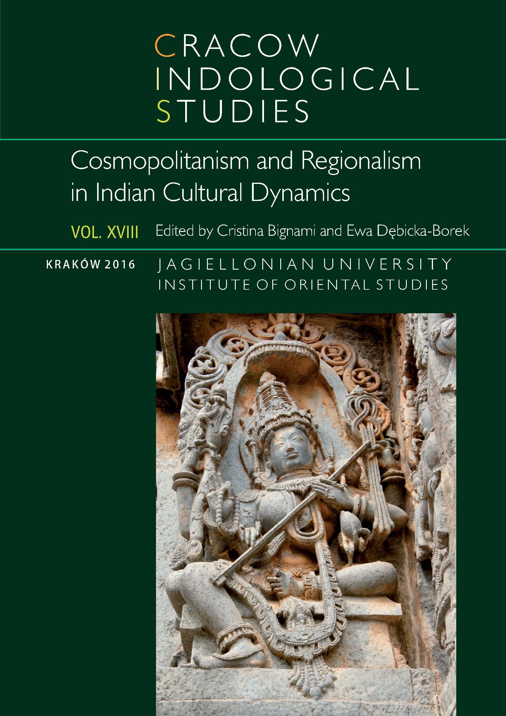 View Vol. 18 (2016): Cosmopolitanism and Regionalism in Indian Cultural Dynamics