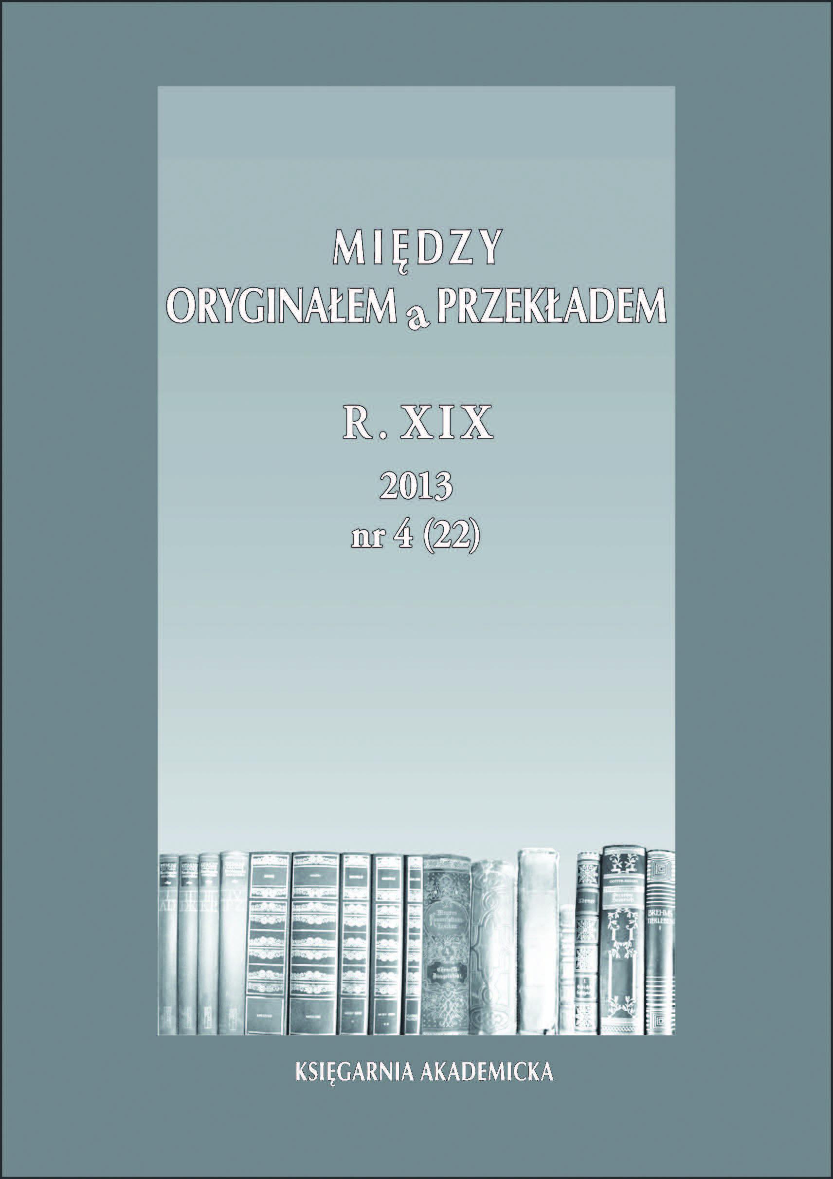 View Vol. 19 No. 4(22) (2013): Przekł ad sceniczny: dramat, opera , piosenkaa