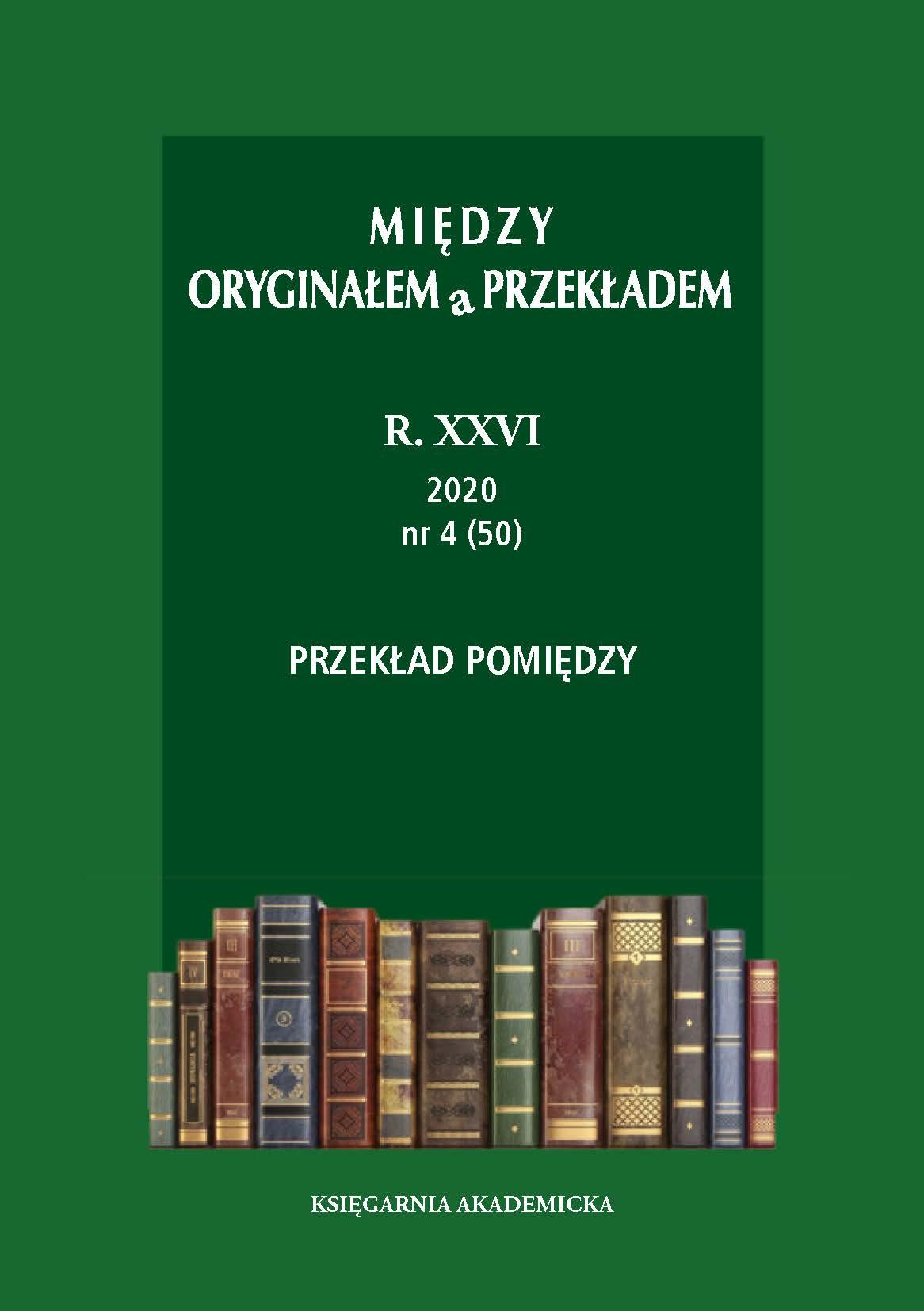 View Vol. 26 No. 4 (50) (2020): Przekład pomiędzy